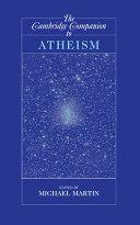 The Cambridge Companion to Atheism