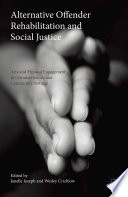 Alternative Offender Rehabilitation and Social Justice
