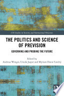 The Politics and Science of Prevision