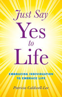 Just Say Yes to Life