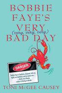 Bobbie Faye's Very (very, very, very) Bad Day ebook