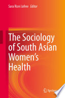 The Sociology of South Asian Women's Health