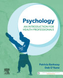 Psychology  An Introduction for Health Professionals