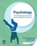 """Psychology: An Introduction for Health Professionals"" by Patricia Barkway, Deb O'Kane"