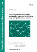 Enhancing Architecture Design Methods for Improved Flexibility in Long-Living Information Systems