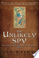 The Unlikely Spy  The Gareth   Gwen Medieval Mysteries Book 5  Book