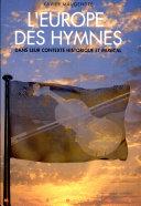 L'Europe des hymnes dans leur contexte historique et musical