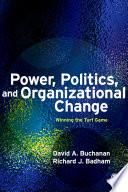 Power, Politics, and Organizational Change