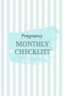 Pregnancy Monthly Checklist