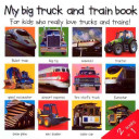 2 Books In 1 My Big Truck And Train Book