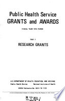 Public Health Service Grants and Awards by the National Institutes of Health