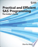 Practical and Efficient SAS Programming