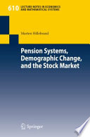 Pension Systems  Demographic Change  and the Stock Market