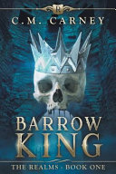 Barrow King: The Realms Book One - (An Epic Litrpg Adventure image