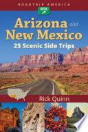 RoadTrip America Arizona   New Mexico  25 Scenic Side Trips