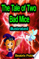 The Tale of Two Bad Mice illustrated Book PDF