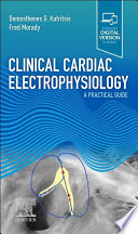Clinical Cardiac Electrophysiology   E Book