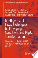 Intelligent and Fuzzy Techniques for Emerging Conditions and Digital Transformation Book