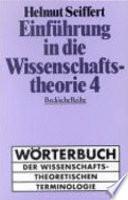 Einführung in die Wissenschaftstheorie: Bd. Wörterbuch der wissenschaftstheoretischen Terminologie