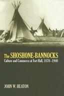 The Shoshone-Bannocks