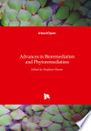 Advances in Bioremediation and Phytoremediation
