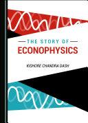 The Story of Econophysics