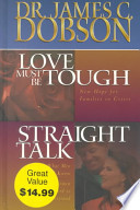 Love Must Be Tough/Straight Talk