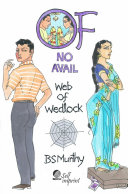 Of No Avail     Web of Wedlock