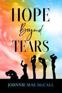 Hope Beyond Tears Book