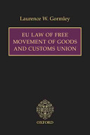 EU Law of Free Movement of Goods and Customs Union