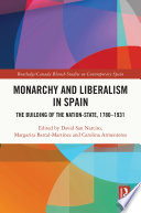 Monarchy and Liberalism in Spain Book
