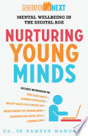 """Nurturing Young Minds: Mental Wellbeing in the Digital Age: Generation Next Book 2"" by Ramesh Manocha"