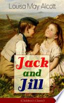 Jack and Jill  Children s Classic