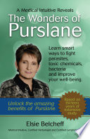 A Medical Intuitive Reveals The Wonders Of Purslane