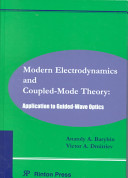 Modern Electrodynamics and Coupled-mode Theory
