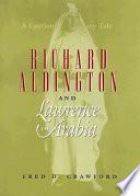 Richard Aldington and Lawrence of Arabia Book PDF