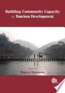 Building Community Capacity For Tourism Development