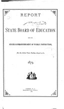 Report of the State Board of Education and State Superintendent of Public Instruction for the School Year Ending