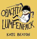 Beaton, K: Obacht! Lumpenpack