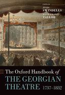 The Oxford Handbook of the Georgian Theatre 1737 1832
