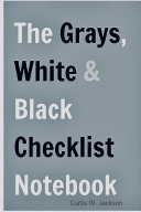 The Grays, White and Black Checklist Notebook Flex-Bound Edition ebook