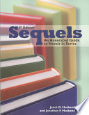Sequels  : An Annotated Guide to Novels in Series