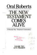 The New Testament Comes Alive Acts Philemon