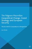 Geopolitical Change, Grand Strategy and European Security [Pdf/ePub] eBook