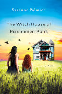 Pdf The Witch House of Persimmon Point