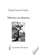 Mémoire aux alouettes - Espejuelos de la memoria
