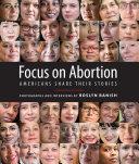 Focus on Abortion