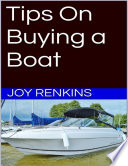 Tips On Buying a Boat