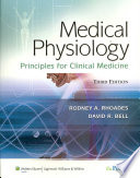 """Medical Physiology: Principles for Clinical Medicine"" by Rodney Rhoades, David R. Bell"