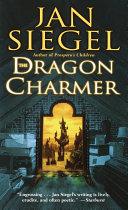 The Dragon Charmer ebook